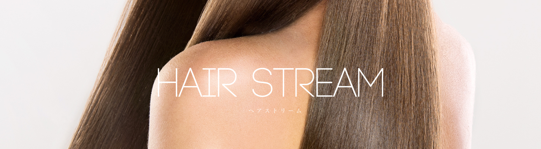 HAIR STREAM